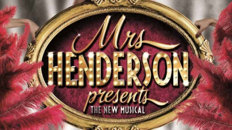 Mrs Henderson Presents - Noel Coward Theatre